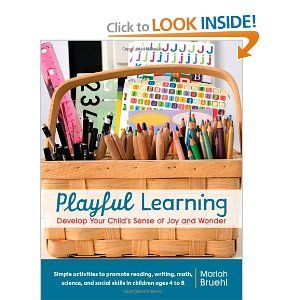 Playful Learning: Develop Your Child's Sense of Joy and Wonder -- saw this at a friend's house yesterday.  The cover alone makes me want to get it.  If I buy this book will I too have lovely colourful art supply baskets that my children don't dump out and stand on and bust??  One can hope right?