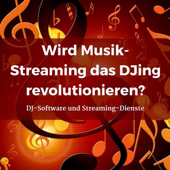 Wird Musik-Streaming die DJ-Software revolutionieren? Ein Vergleich der DJ-Software und Streaming-Dienste #Spotify #Pulselocker #Musik #Streaming #Dienste #DJ #Software #Serato #Traktor
