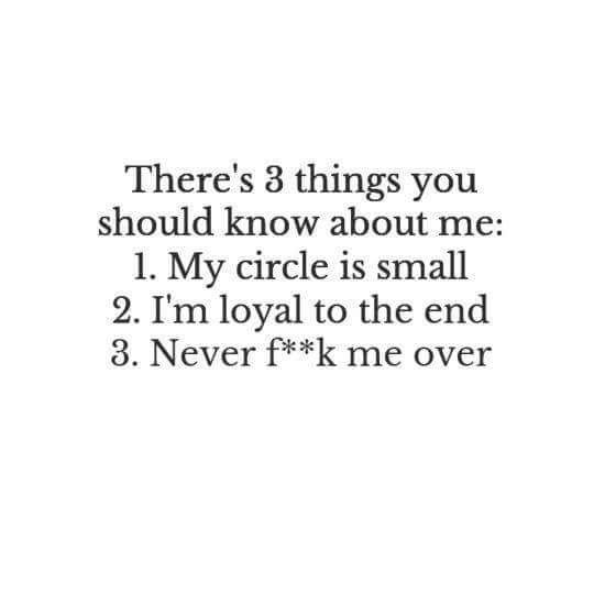 Truth I M Too Loyal Loyal Quotes Circle Quotes Small Circle Quotes