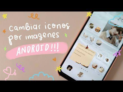 Cambiar Iconos Por Imágenes En Android Youtube En 2020 Android Iconos Redes Sociales Instagram