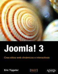 JOOMLA! 3 CREA SITIOS WEB DINAMICOS E INTERACTIVOS