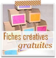fiches creatives gratuites - tuto loisirs creatifs gratuits