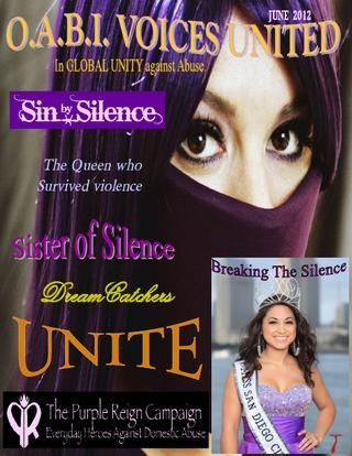 June Issue 2012 Please read and share  We thank you for joining us as we unveil our first online publication of O.A.B.I. VOICES UNITED In GLOBAL UNITY against Abuse. Take this journey with us as each month we publish the stories of Advocates, organizations, Authors, and survivors.