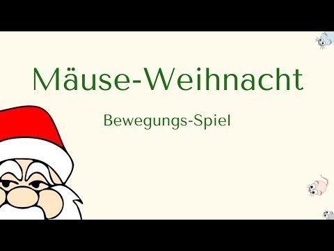 Mause Weihnacht Bewegungs Spiel Youtube Kindergarten Weihnachten Gedichte Fur Kinder Weihnachten Spiele
