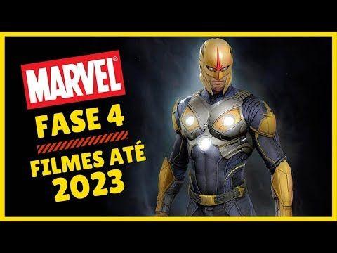 Marvel Fase 4 Proximos Filmes Ate 2023 Youtube Com Imagens