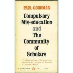 Compulsory Mis-Education and the Community of Scholars by... https://www.amazon.com/dp/B000NWKTII/ref=cm_sw_r_pi_dp_x_E3gAyb7Q4QB5W