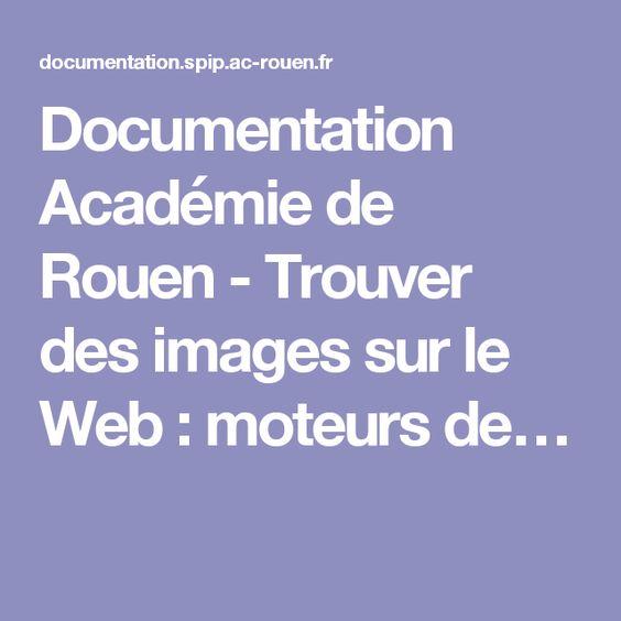 Documentation Académie de Rouen - Trouver des images sur le Web : moteurs de…