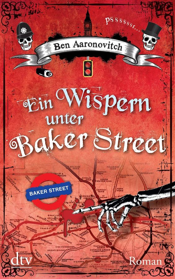 Ein Wispern unter Baker Street (Whispers Under Ground) by Ben Aaronovitch, DTV, Germany, 2013