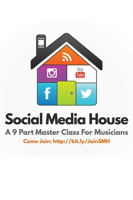 Social Media House - A 9 Part Master Class For Musicians which has been fully revamped for 2016 bit.ly/JoinSMH