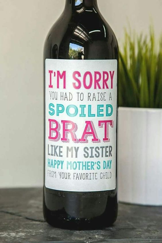 Wine And Apologies Diy Gifts For Mom Diy Mothers Day Gifts