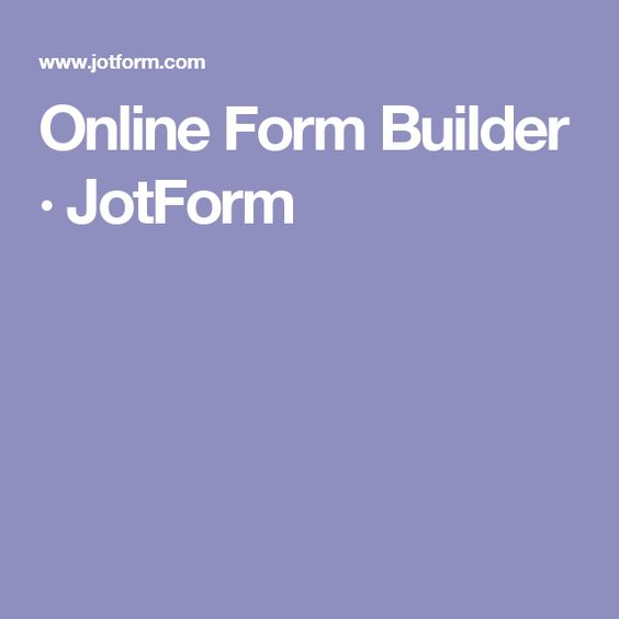 Online Form Builder · JotForm