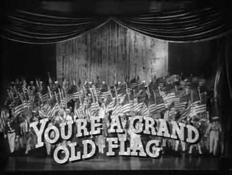 Song title: You're a Grand Old Flag"
