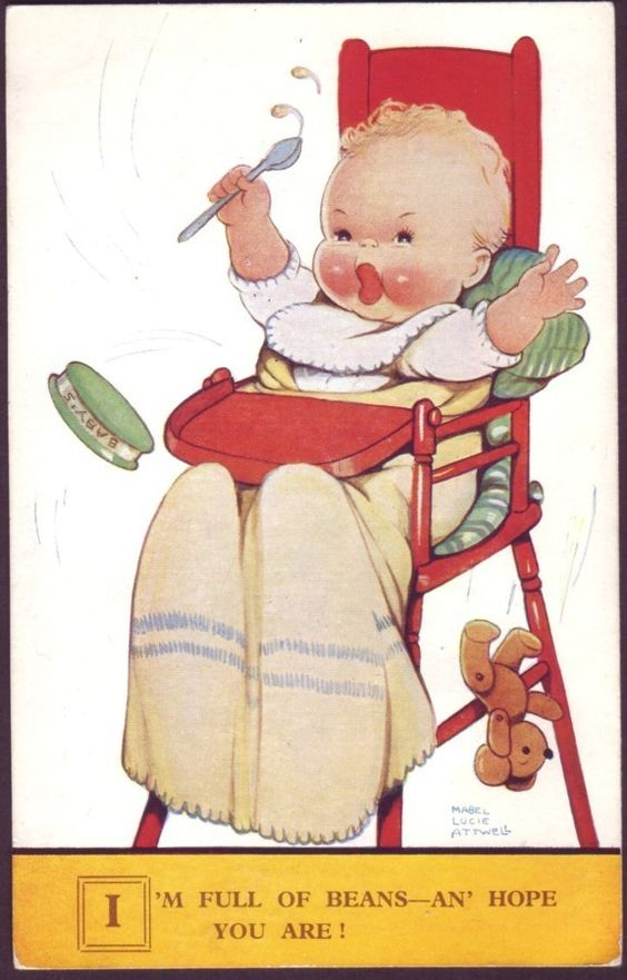 MABEL LUCIE ATTWELL I'M FULL OF BEANS HOPE YOU ARE! BABY IN HIGHCHAIR ART  CARD uk.picclick.com