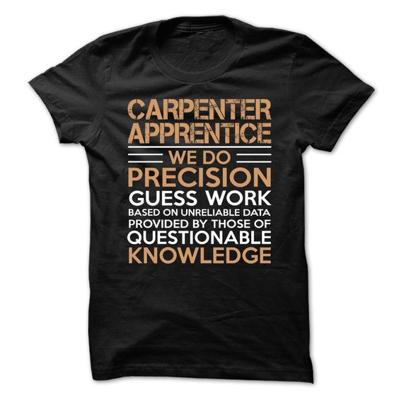 Love being — CARPENTER-APPRENTICE T Shirt, Hoodie, Sweatshirts - design t shirts #Tee #Clothes