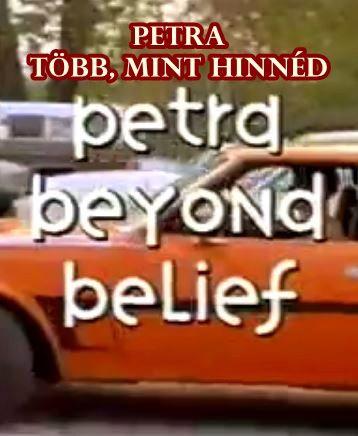 Petra- Több, mint hinnéd - Petra beyond be Lief