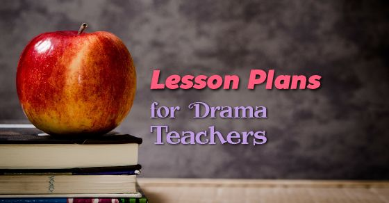 A collection of the best Lesson Plans for Drama teachers available online.