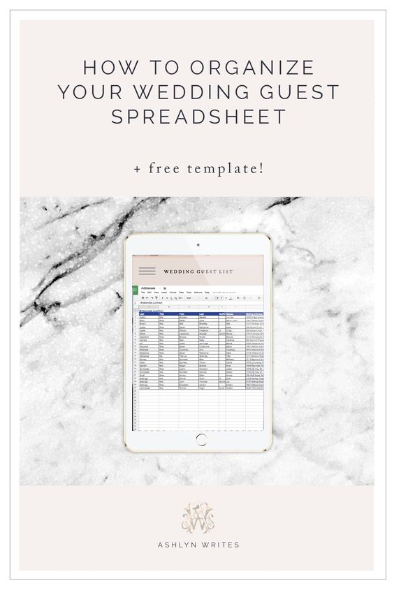Ashlyn WritesHow to Organize a Wedding Guest List Spreadsheet (+
