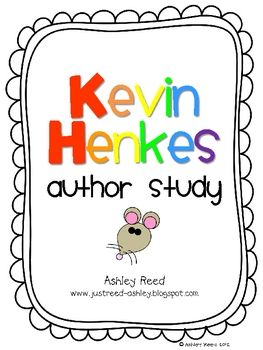 This author study packet features 5 of Kevin Henkes' best loved books (Chrysanthemum, Wemberly Worried, Lilly's Purple Plastic Purse, Chester's Way...