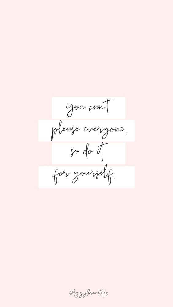 You can't please them all, so do it for yourself