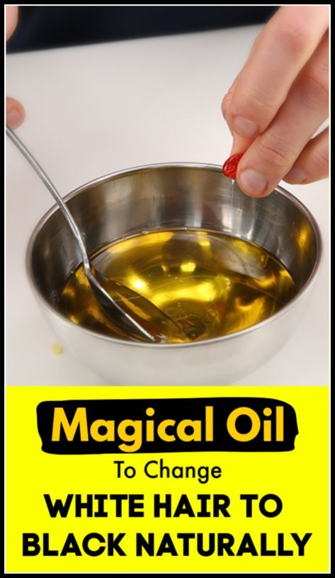 Magical Oil To Change White Hair To Black Naturally, Turn White Hair To Black Permanently In 7 Days Guaranteed #hair #hairoil #oil #diyhairoil #haircareremedies #healthyhair #longhair #blackhair