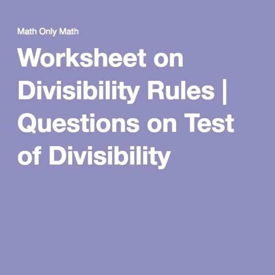 math worksheet : worksheet on divisibility rules  questions on test of  : Test Of Divisibility Worksheets