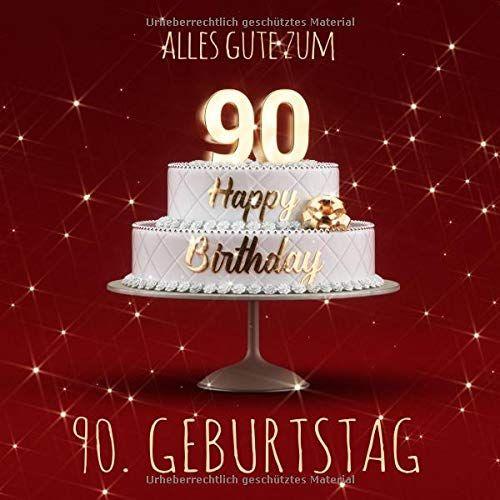 Alles Gute Zum 90 Geburtstag G Stebuch Zum Eintragen Mit 110