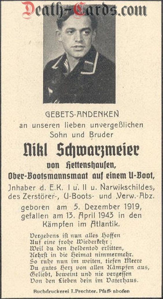 U-376 Oberbootsmannsmaat Nikl Schwarzmeier - German submarine U-376 was a Type VIIC U-boat of Nazi Germany's Kriegsmarine during World War II. Listed as missing, 13 April 1943.
