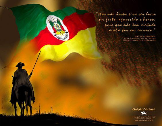 Bandeira do povo gaúcho. Rio Grande do Sul, Brazil.- ISSO DIZ TUDO!