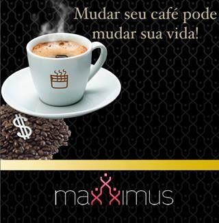 Equipe Maxxximus Brasil !!! Mudar seu café pode mudar sua vida !!!