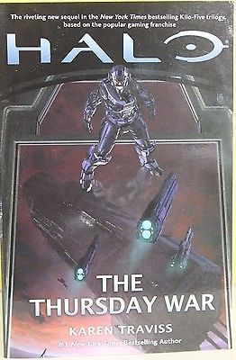 awesome HALO THE THURSDAY WAR -Karen Traviss- PAPERBACK ~ NEW - For Sale