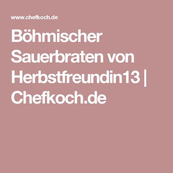 Böhmischer Sauerbraten von Herbstfreundin13 | Chefkoch.de