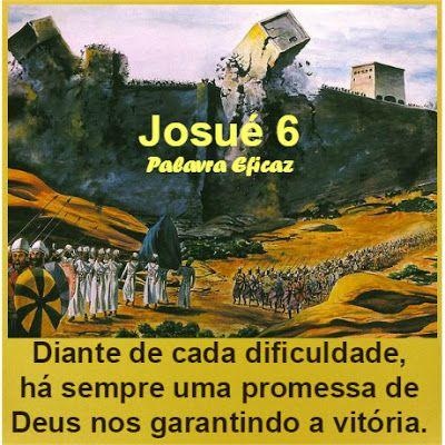 Palavra e Ação : As Muralhas de Jericó– Josué 6                                                                                                                                                      Mais:
