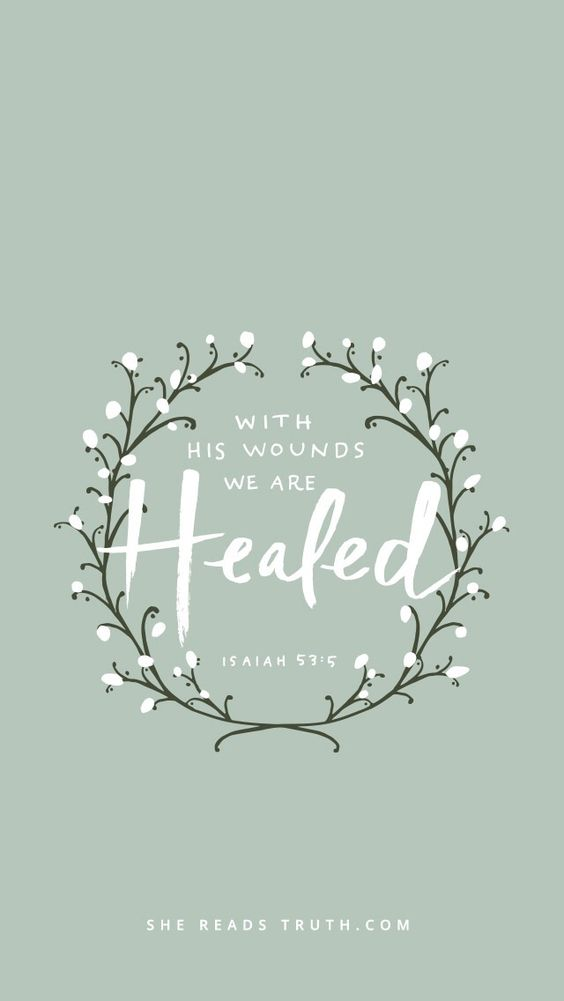 By His wounds we are healed!