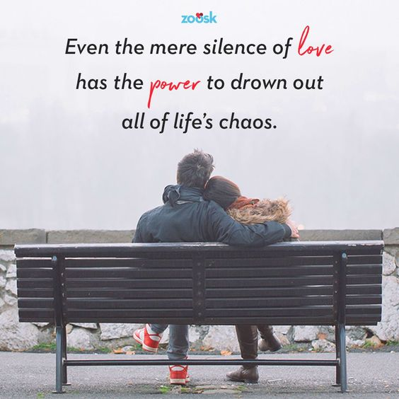Love quotes for her: Even the mere silence of love has the power to drown out all of life's chaos. #love #quote #lovequote #lovequotes #poweroflove #easysilence #peaceful #quiet