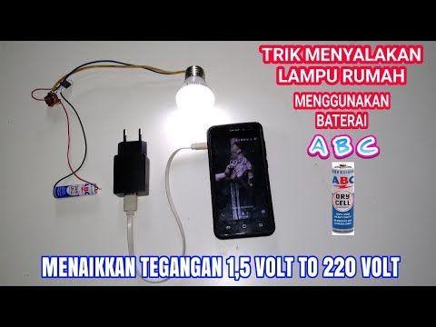 Wow Baterai Abc 1 5 Volt Bisa Menyalakan Lampu Rumah 220 Volt Youtube Baterai Lampu Abc