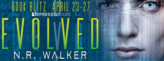 ~Release Blitz~Evolved by N.R. Walker~Excerpt & Giveaway~