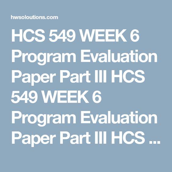 Hcs  Week  Program Evaluation Paper Part I Hcs  Week
