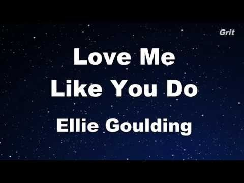 Love Me Like You Do Ellie Goulding Karaoke With Guide Melody