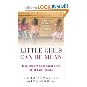 Little Girls Can Be Mean. Interesting and probably very valuable.