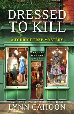 readalot: Dressed to Kill by Lynn Cahoon (A Tourist Trap Mys...