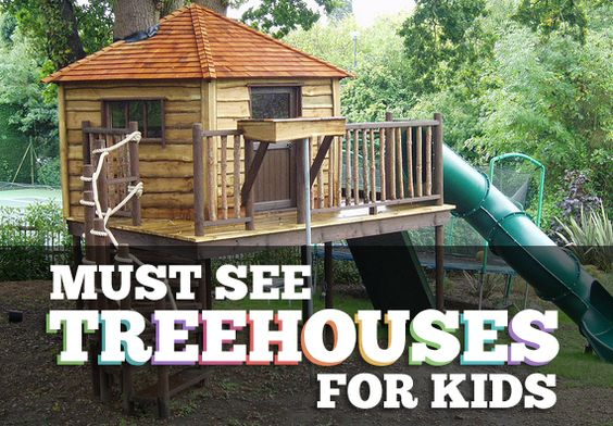 Must See Treehouses For Kids Kid Crave Originals