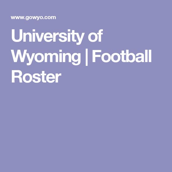 University of Wyoming | Football Roster