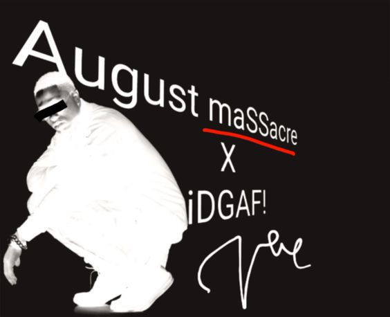 Vector - 'August massacre'   Vector tha viper drops a birthday freestyle serving as a kind of follow-up to his 'IDGAF' track where he calls out industry antagonists.DOWNLOAD