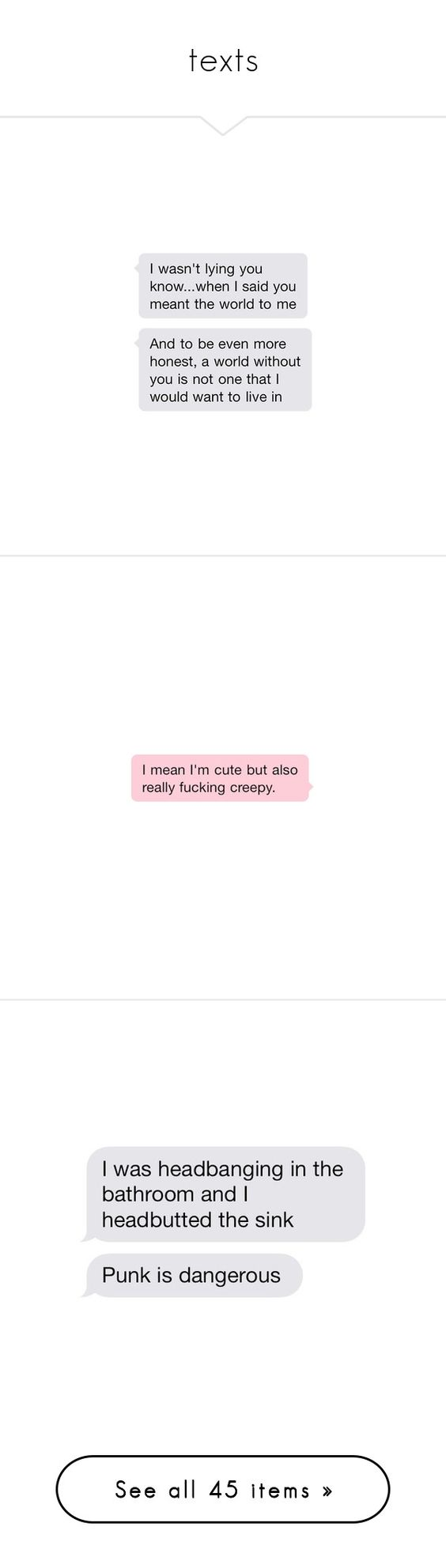 """""""texts"""" by red-rose-petals ❤ liked on Polyvore featuring fillers, text, words, quotes, text messages, backgrounds, magazine, phrase, saying and scribble"""