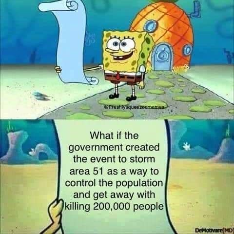 A Ton Of Area 51 Memes Honoring The 300k People Signed Up To Storm