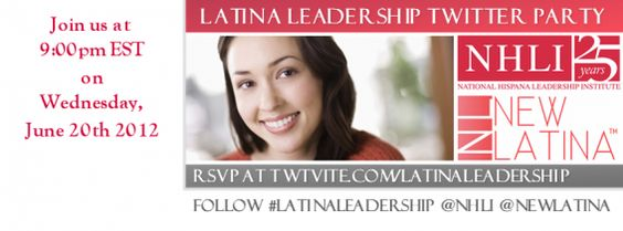 Join us for an inspiring Twitter Party about Latina Leadership on Wednesday, June 20th at 9pm EST!