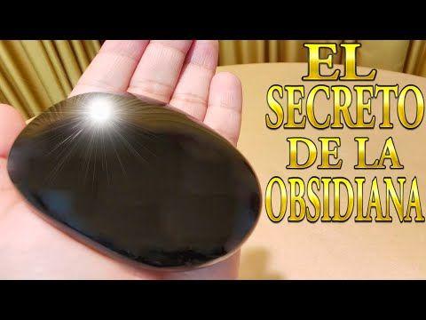El Secreto De La Obsidiana Para Que Sirve Propiedades Beneficios Y Elimina Enfermedades Youtu Piedras De Protección Piedras Curativas Piedras Y Cristales