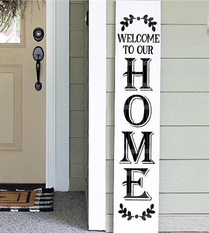 Welcome To Our Home Porch Sign Porch Signs Wooden Welcome Signs Porch Welcome Sign