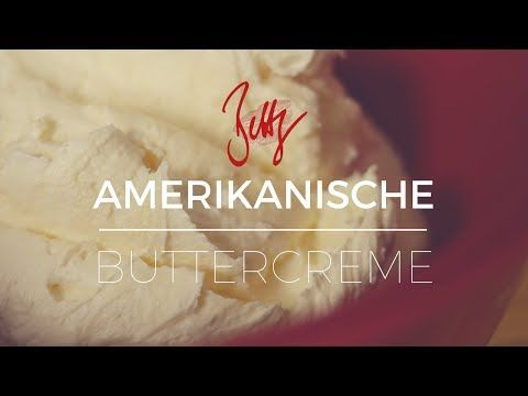 Amerikanische Buttercreme Betty S Sugar Dreams Youtube
