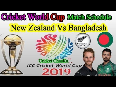 Cricket World Cup 2019 England Match 9 Bangladesh Vs New Zealand 2019 Schedue Time Date Day Venue Y England Match First World Cup Cricket England